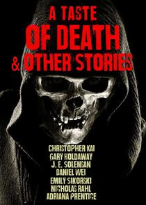 A Taste of Death & Other Stories