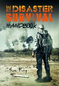 The Disaster Survival Handbook