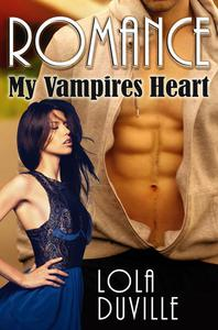 Billionaire Vampire Romance: My Vampire's Heart