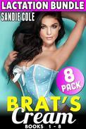 Brat's Cream 8 Pack - Lactation Bundle - Books 1 - 8 (BDSM Lactation Erotica Milking Erotica)
