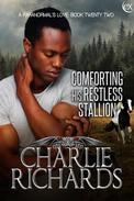 Comforting his Restless Stallion