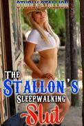 The Stallion's Sleepwalking Slut RAPE Sleepwalking Sex Horse Sex Equine Erotica Breeding Erotica Gangbang Multiple Partner Ménage à trois Zoophilia Domination Submission Knotting Sex Stories XXX Taboo