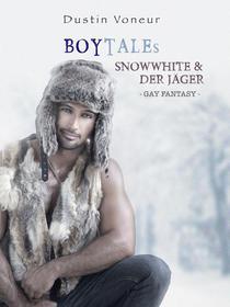 BoyTales: Snowwhite & Der Jäger [Gay Erotic Fantasy]
