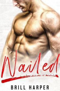 Nailed: A Blue Collar Bad Boys Book