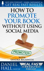 How to Promote Your Book without Using Social Media