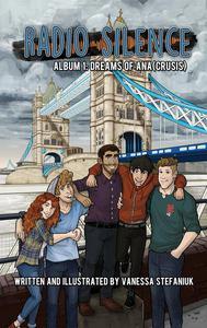 Radio Silence Album 1: Dreams of Ana(crusis)