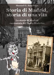 Storia di Madrid, storia di una vita