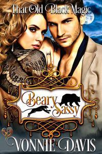Beary Sassy: That Old Black Magic