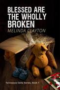 Blessed Are the Wholly Broken