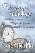 Dreams Anthology (Cradle, Whisper, Scoundrel))