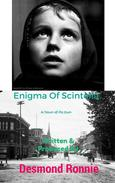 Enigma Of Scintella: A Town of its Own