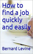 How to Find a Job Quickly and Easily