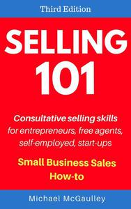 Selling 101: Consultative Selling Skills