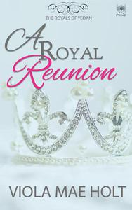 A Royal Reunion