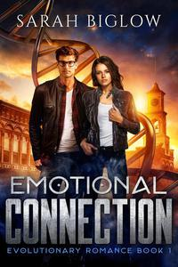 Emotional Connection: A Young Adult Paranormal Romance Novella
