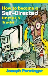 How to become a Self-Directed Investor & Trader