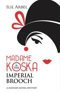 Madame Koska & the Imperial Brooch