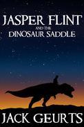 Jasper Flint and the Dinosaur Saddle