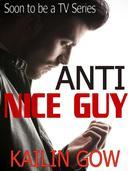 Anti-Nice Guy