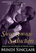 Sweet Savage Seduction: The Rock Star Billionaire