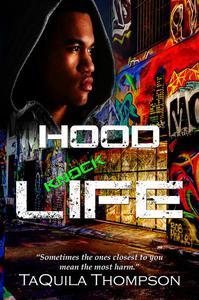Hood Knock Life