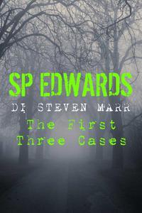 DI Steven Marr: The First Three Cases (A Crime-Fiction Box Set)