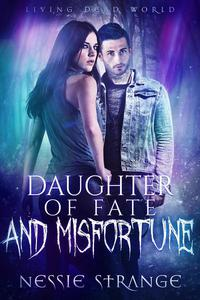 Daughter of Fate and Misfortune