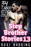 Stepbrother Stories 13 - 34 Taboo Story Collection (Brother Sister Stepbrother Stepsister Taboo Pseudo Incest Family Virgin Creampie Pregnant Forced Pregnancy Breeding)