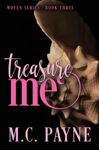 Treasure Me (Woven Series: Book Three)