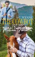 The Cowboy and the Pencil-Pusher