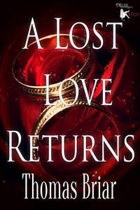 A Lost Love Returns