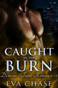 Caught in the Burn