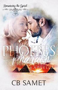 Phoebe's Pharaoh (a novella)