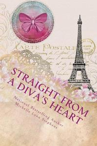 Straight from a Diva's Heart: Volume Two