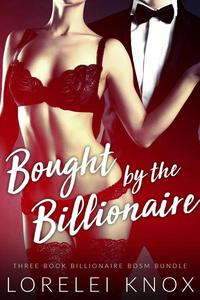 Bought by the Billionaire: The Complete Collection