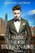 Taming the Oil Billionaire Prequel