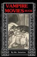 Vampire Movies Suck