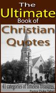 The Ultimate Book of Christian Quotes