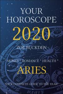 Your Horoscope 2020: Aries