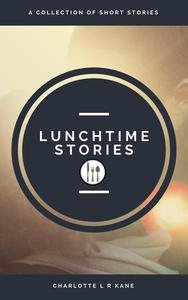 Lunch Time Stories