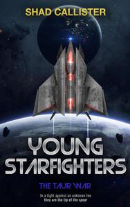 Young Starfighters: The Taur War