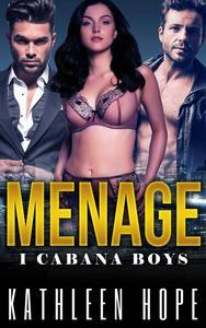 Menage: I Cabana Boys