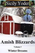 Amish Blizzards: Volume Seven: Winter Dreams
