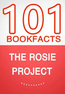 The Rosie Project – 101 Amazing Facts You Didn't Know