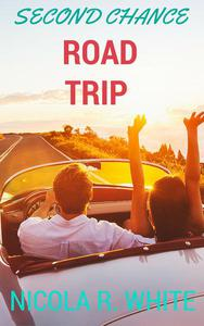 Second Chance Road Trip (Short Story)