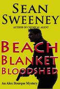Beach Blanket Bloodshed: An Alex Bourque Mystery