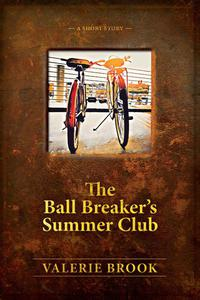 The Ball Breaker's Summer Club