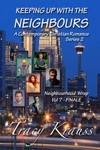 Neighbourhood Wrap - Volume 7 - FINALE