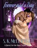 Forever And A Day: A Novella Sequel to Rough And Tender