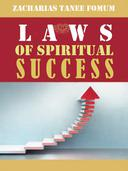 Laws of Spiritual Success (Volume One)